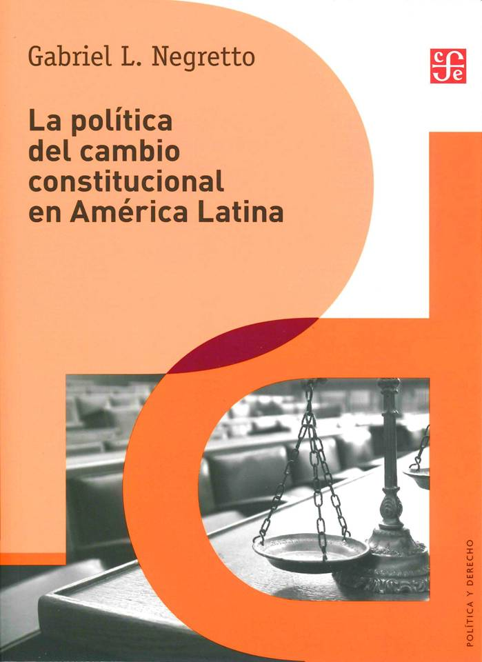 La política del cambio constitucional en América Latina-Gabriel L. Negretto