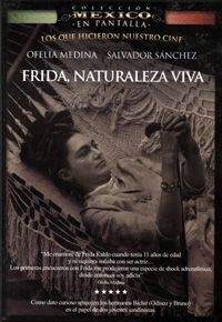 (1983) Frida, naturaleza viva de Paul Leduc
