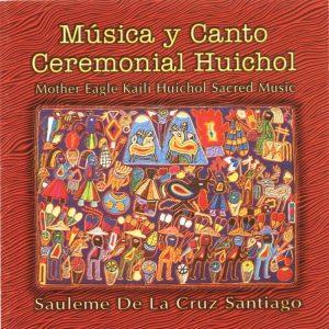Disco de musica y canto ceremoniales de los huicholes de mexico