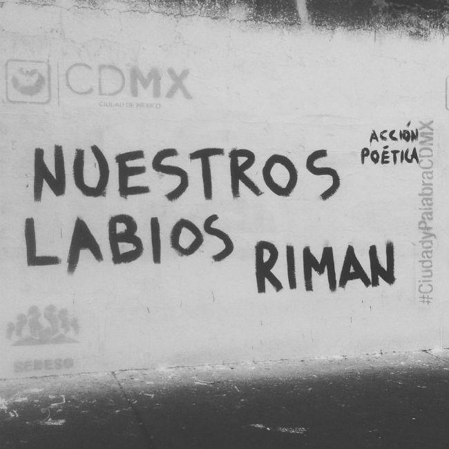 35 Mejores Frases De Acción Poética Por Las Calles De México