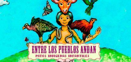 cuentos indigenas animales mitos cdi