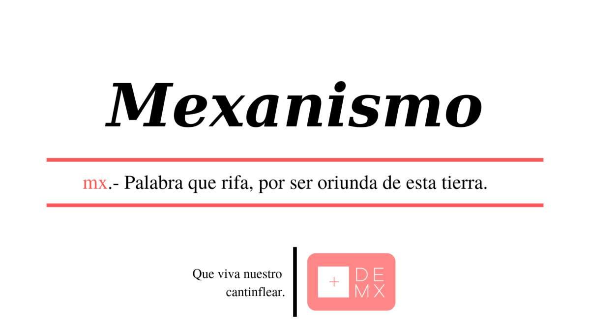 diccionario-mexicano-mexicanismos-palabras-mexas-regionalismos-significado