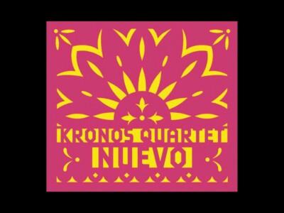 kronos-quartet-mexico-nuevo-disco-musica-mexicana
